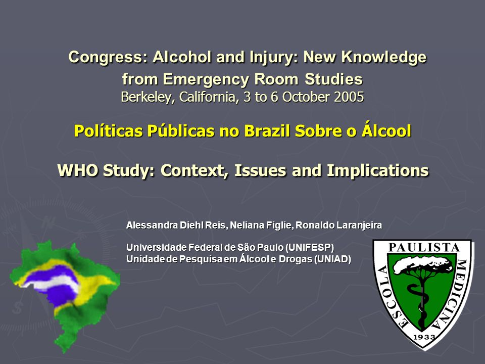 Os Problemas são: 1.O álcool é um grave problema de saúde pública no Brazil 1.