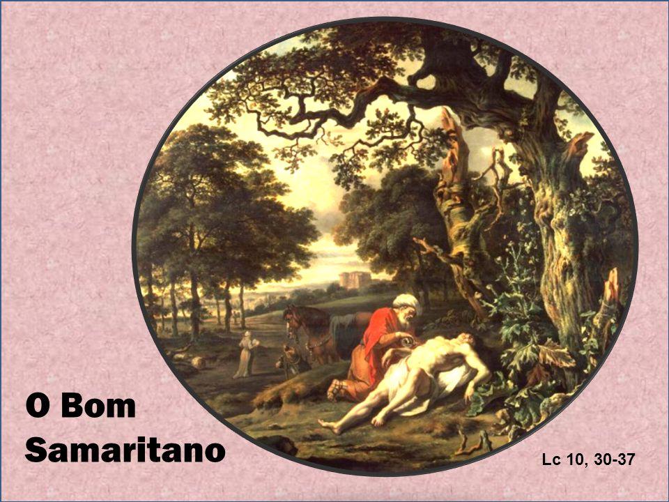 O Bom Samaritano Lc 10, 30-37
