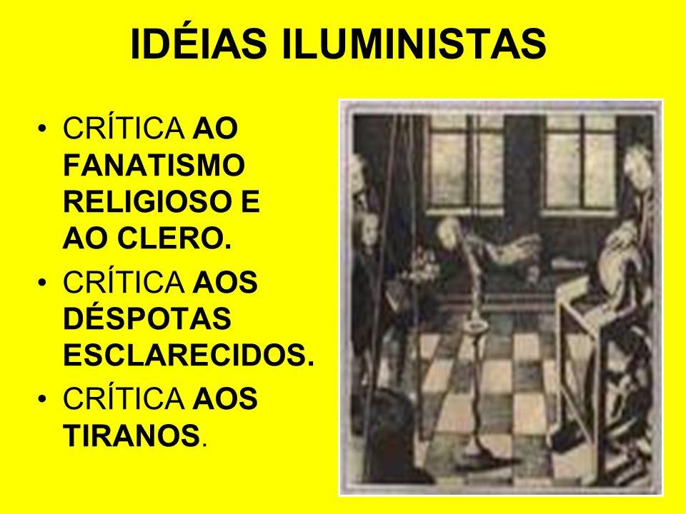 MONTESQUIEU (1689-1755): SUA PRINCIPAL OBRA O ESPÍRITO DAS LEIS – ONDE DEFENDE A SEPARAÇÃO DOS PODERES DO ESTADO (EXECUTIVO, LEGISLATIVO E JUDICIÁRIO).