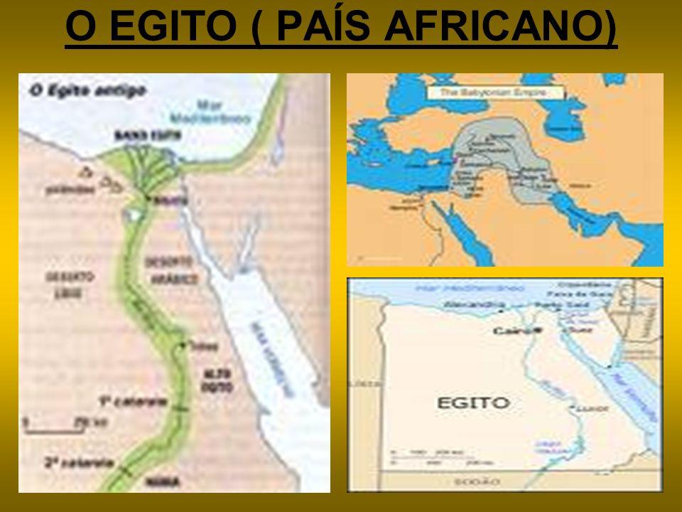 O EGITO ( PAÍS AFRICANO)
