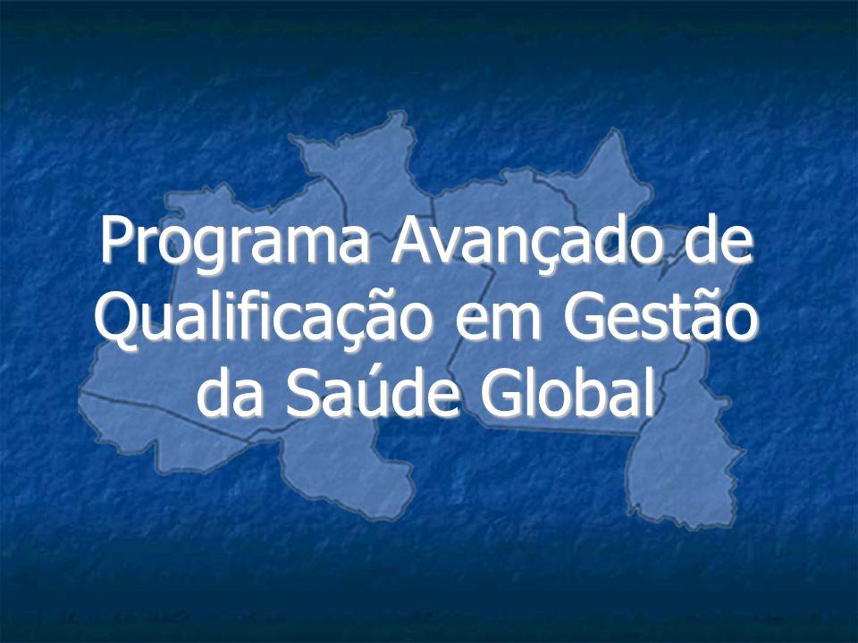 Programa Avançado de Qualificação em Gestão da Saúde Global