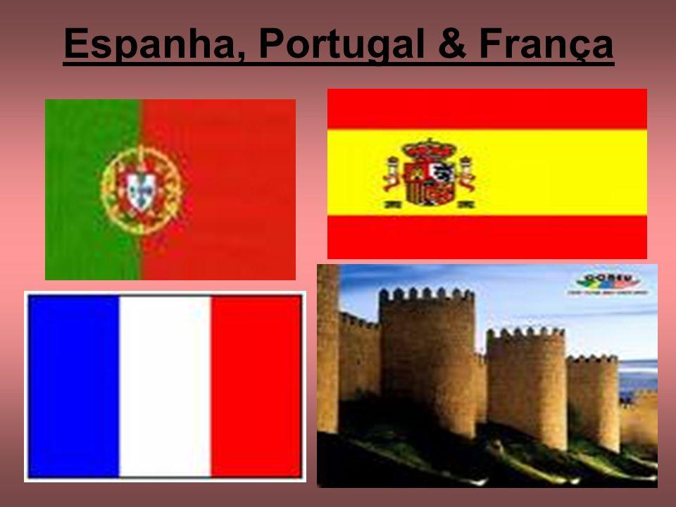 Espanha, Portugal & França