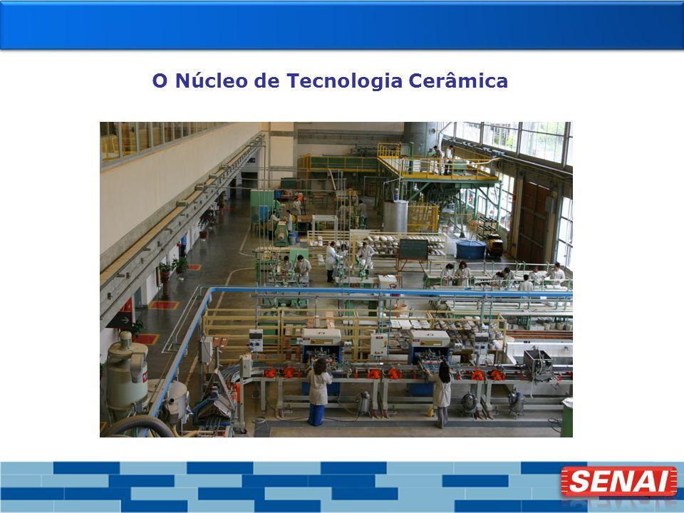 4 O Núcleo de Tecnologia Cerâmica