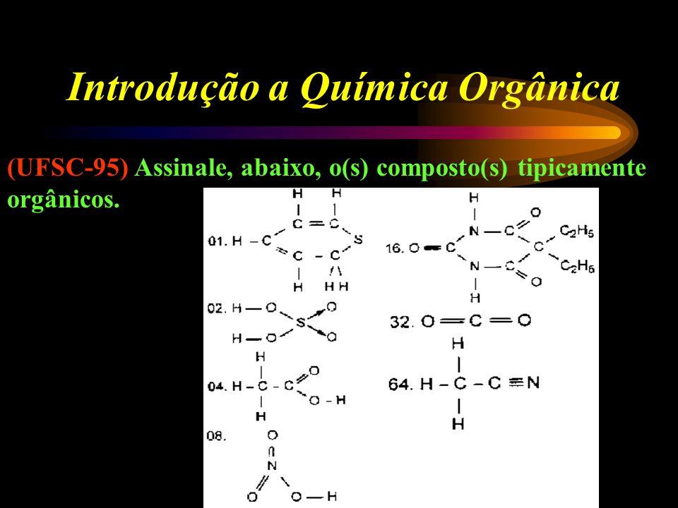 Introdução a Química Orgânica 01. Apresenta 3 átomos de carbono hibridizados na forma sp 3. 02. As ligações (sigma) estão em ressonância. 04. Cada áto