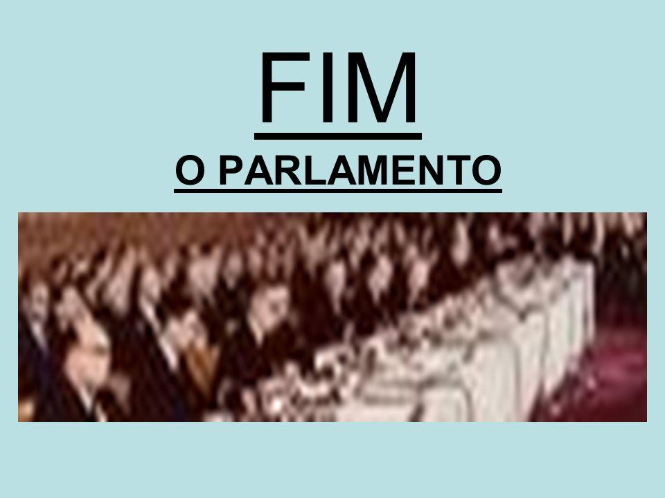 FIM O PARLAMENTO