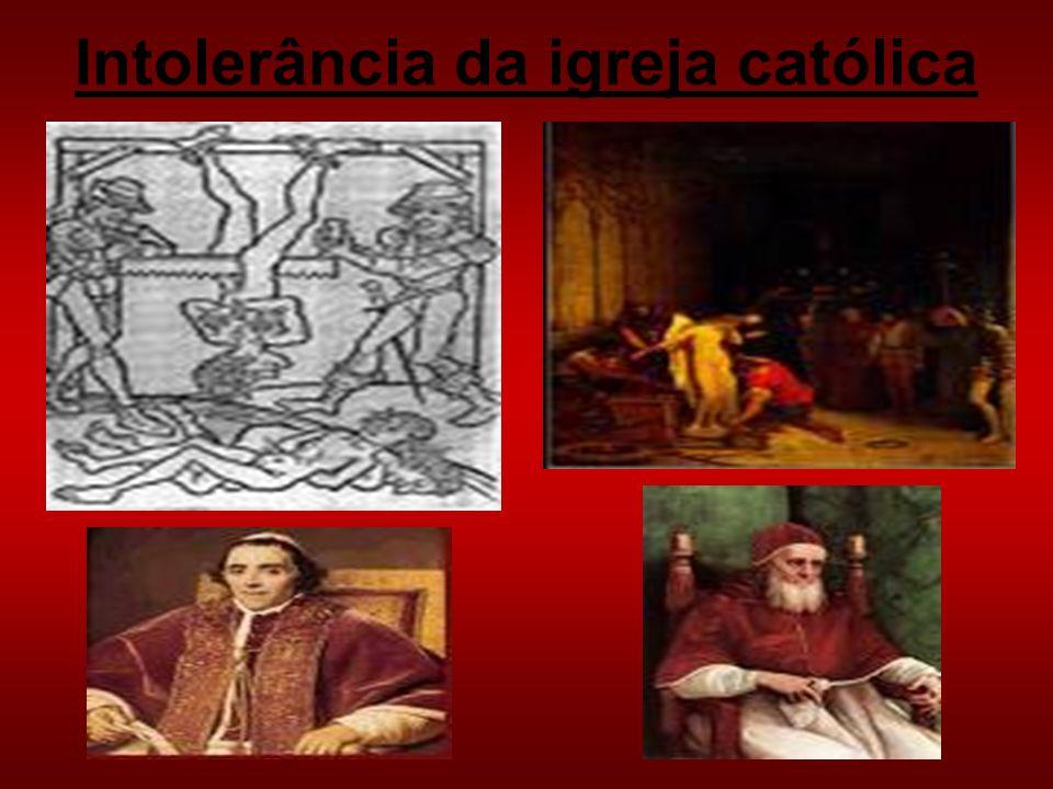 Intolerância da igreja católica