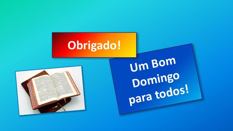 Classe Visão Bíblica IPJG - 2012 Um Bom Domingo para todos! Obrigado!