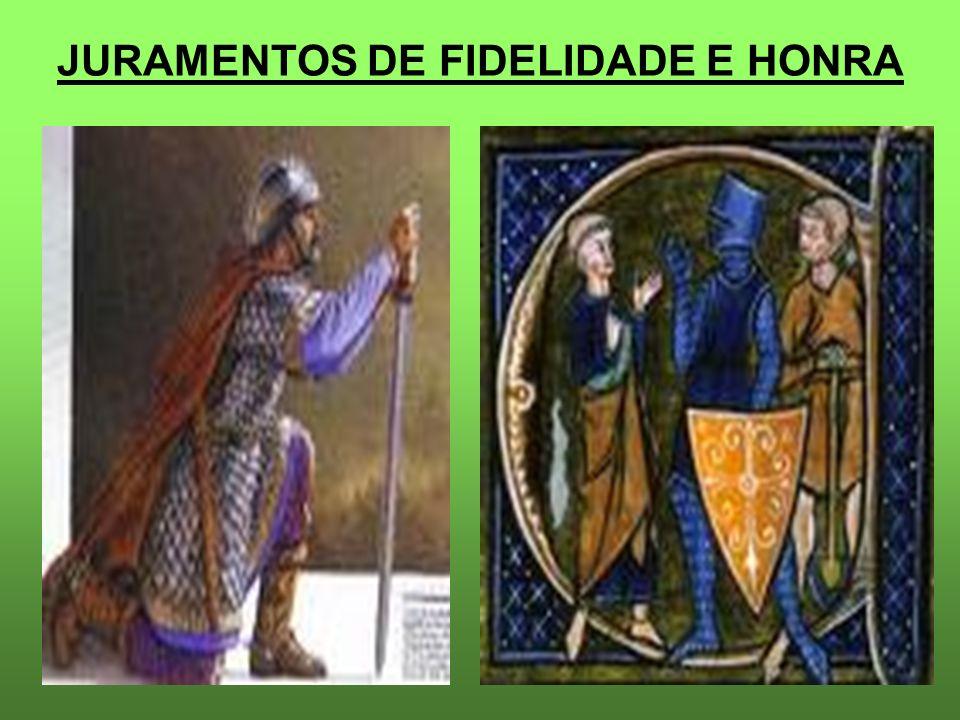 JURAMENTOS DE FIDELIDADE E HONRA