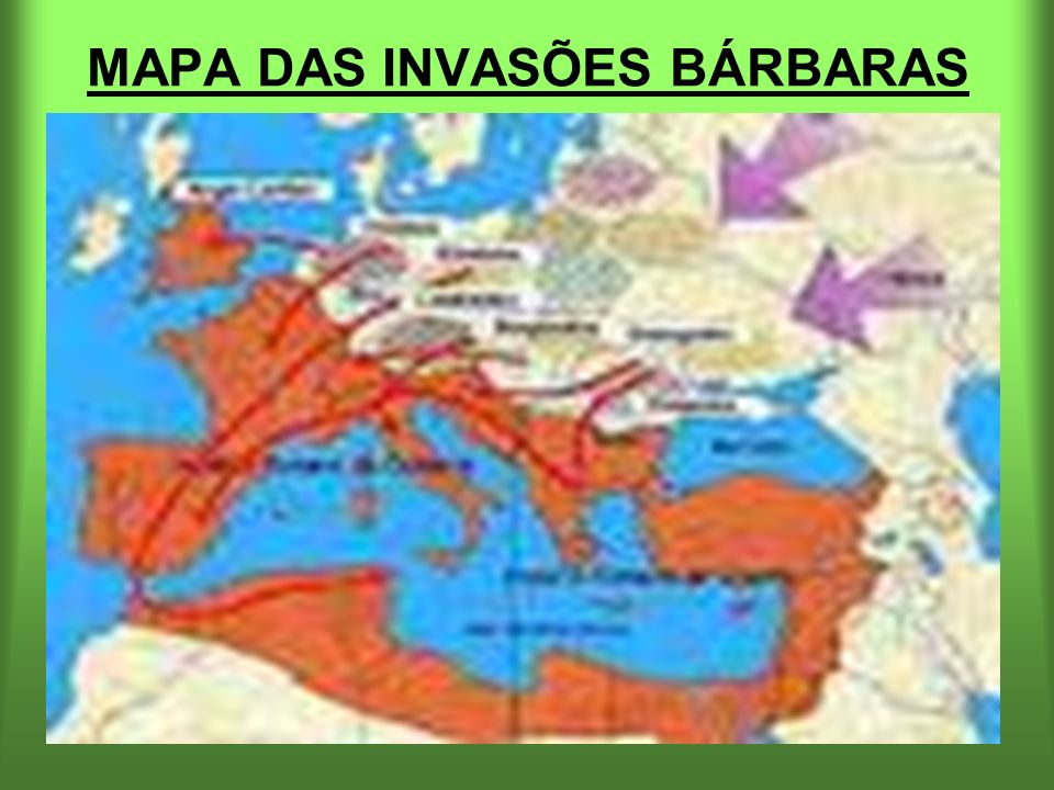 MAPA DAS INVASÕES BÁRBARAS