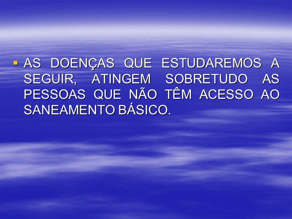 PREVENÇÃO: NÃO ENTRAR EM RIOS E LAGOAS ONDE OS CARAMUJOS VIVEM.