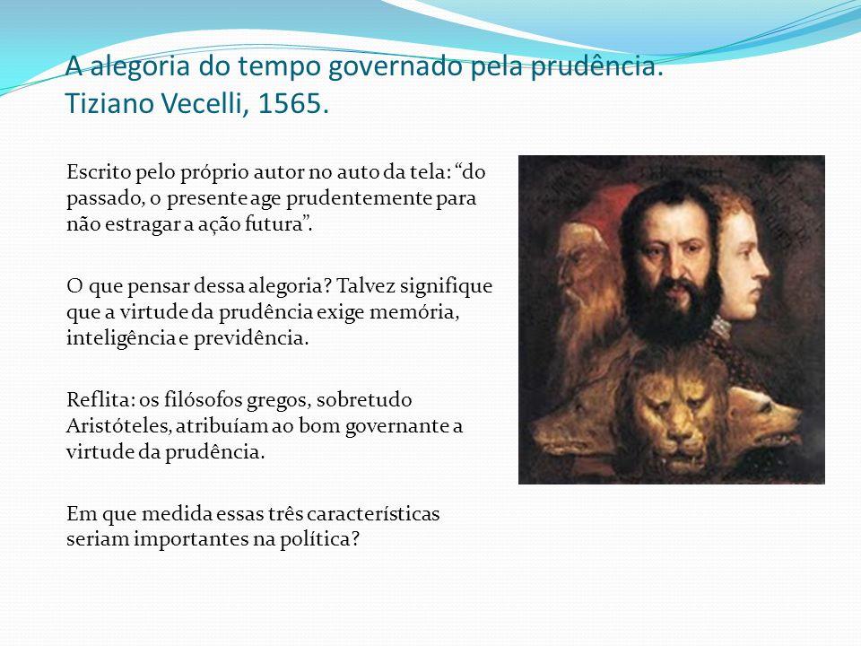 A alegoria do tempo governado pela prudência. Tiziano Vecelli, 1565. Escrito pelo próprio autor no auto da tela: do passado, o presente age prudenteme