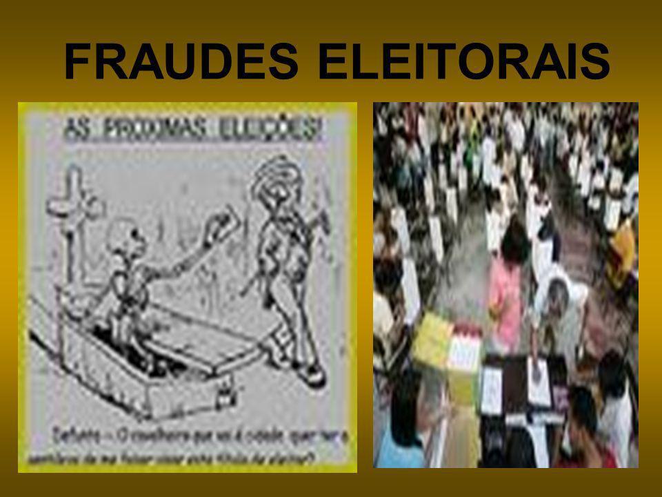 FRAUDES ELEITORAIS