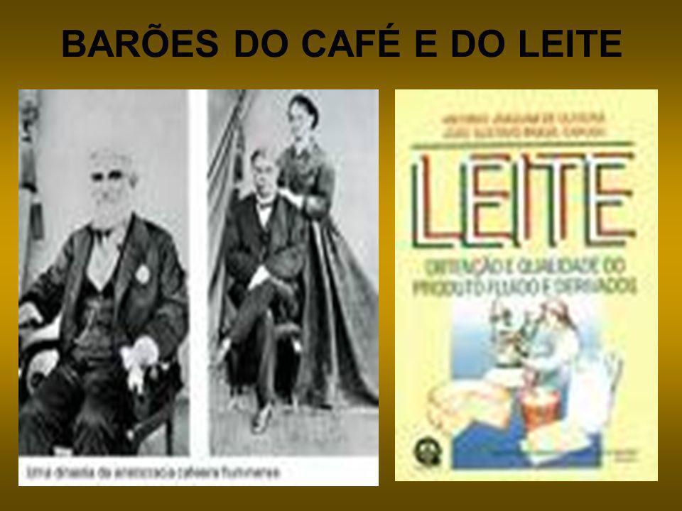 BARÕES DO CAFÉ E DO LEITE