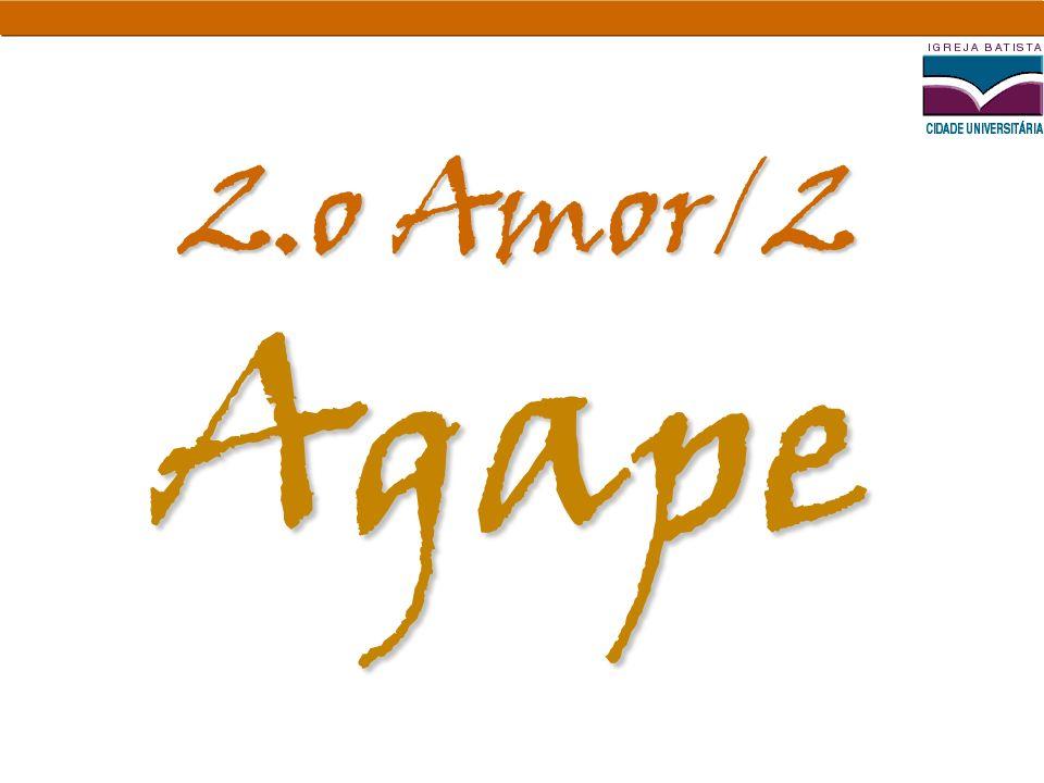 Agape 2.o Amor/2