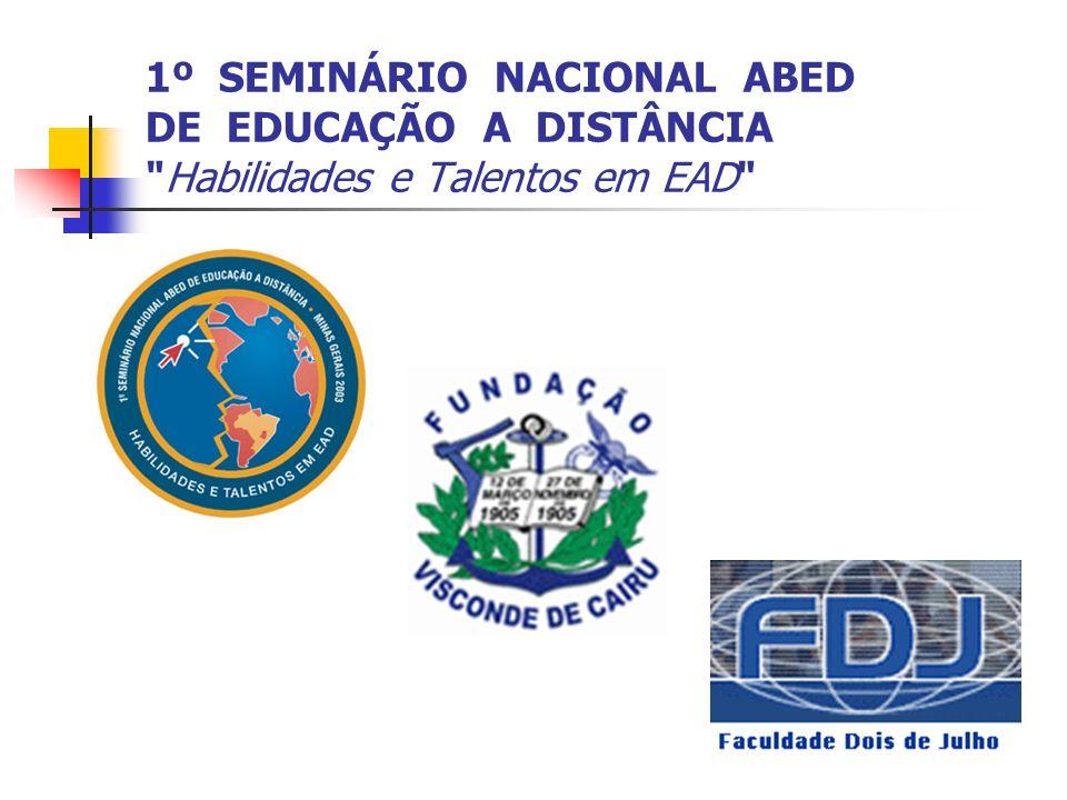 1º SEMINÁRIO NACIONAL ABED DE EDUCAÇÃO A DISTÂNCIA