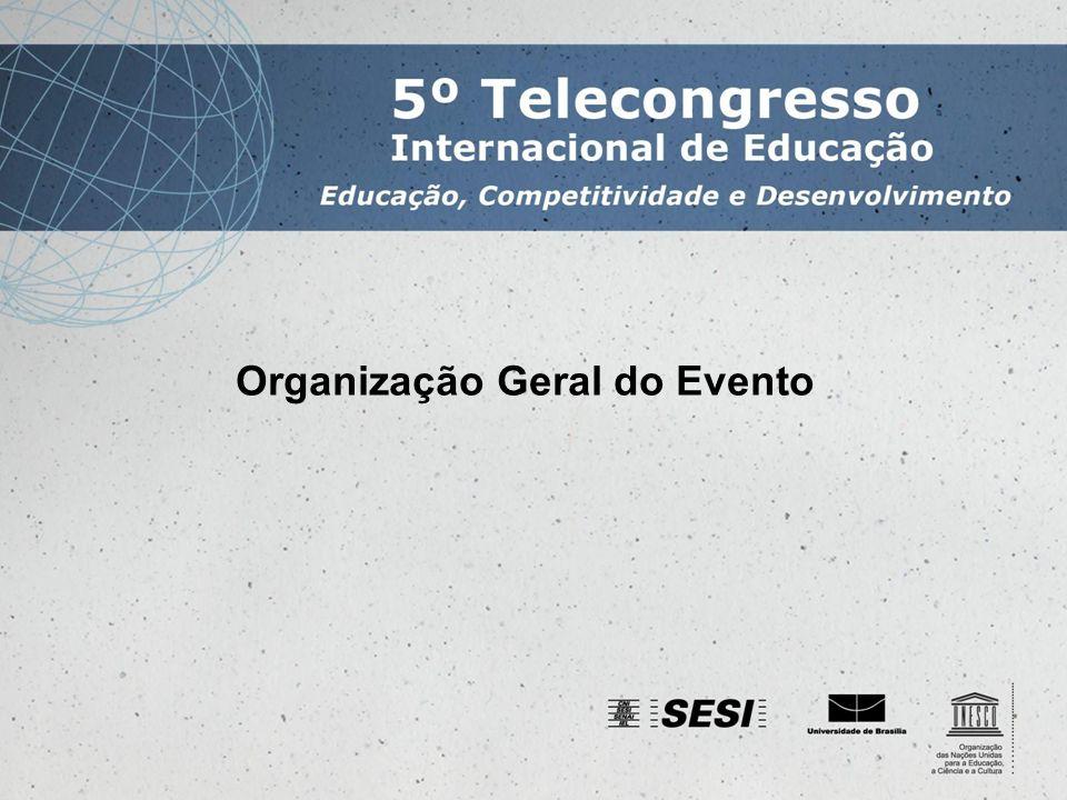 Organização Geral do Evento