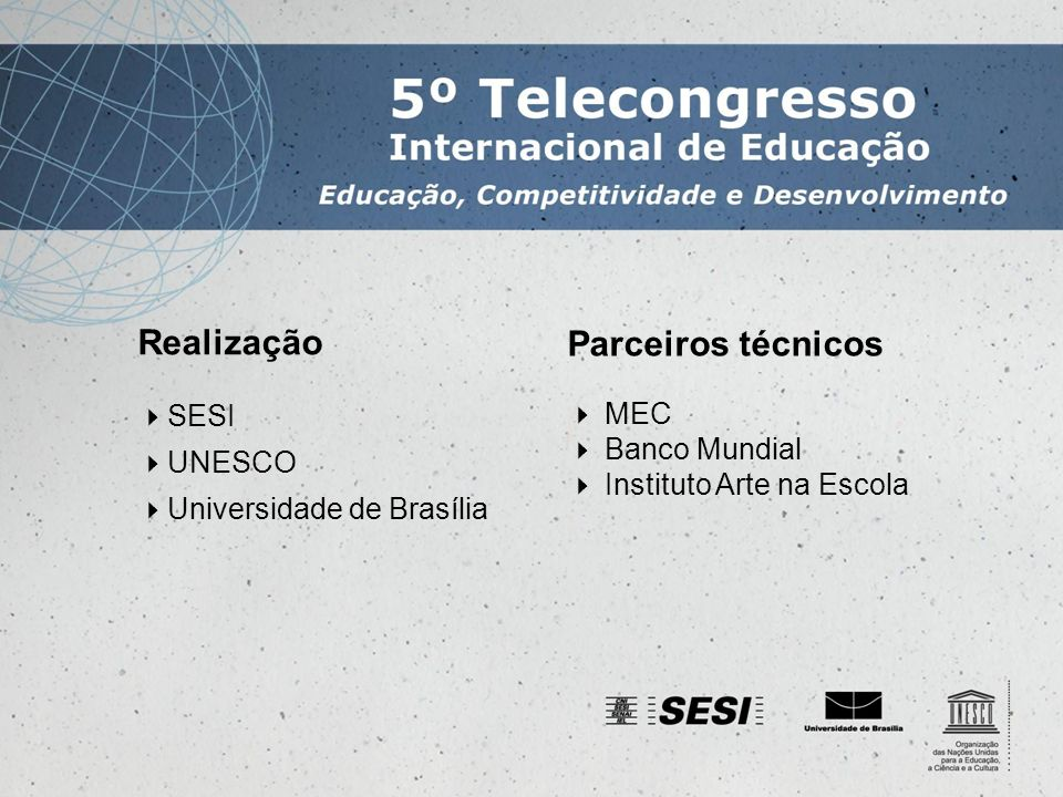 Equipamentos necessários aos núcleos externos Especificados no Manual Técnico Operacional do evento Salas Projetor multimídia e tela para projeção Computador com acesso à Internet Fax Telefone Auditórios Projetor multimídia e tela para projeção Som ambiente Computador com acesso à Internet Fax Telefone