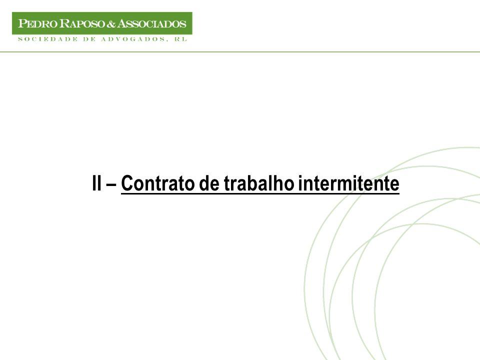 II – Contrato de trabalho intermitente