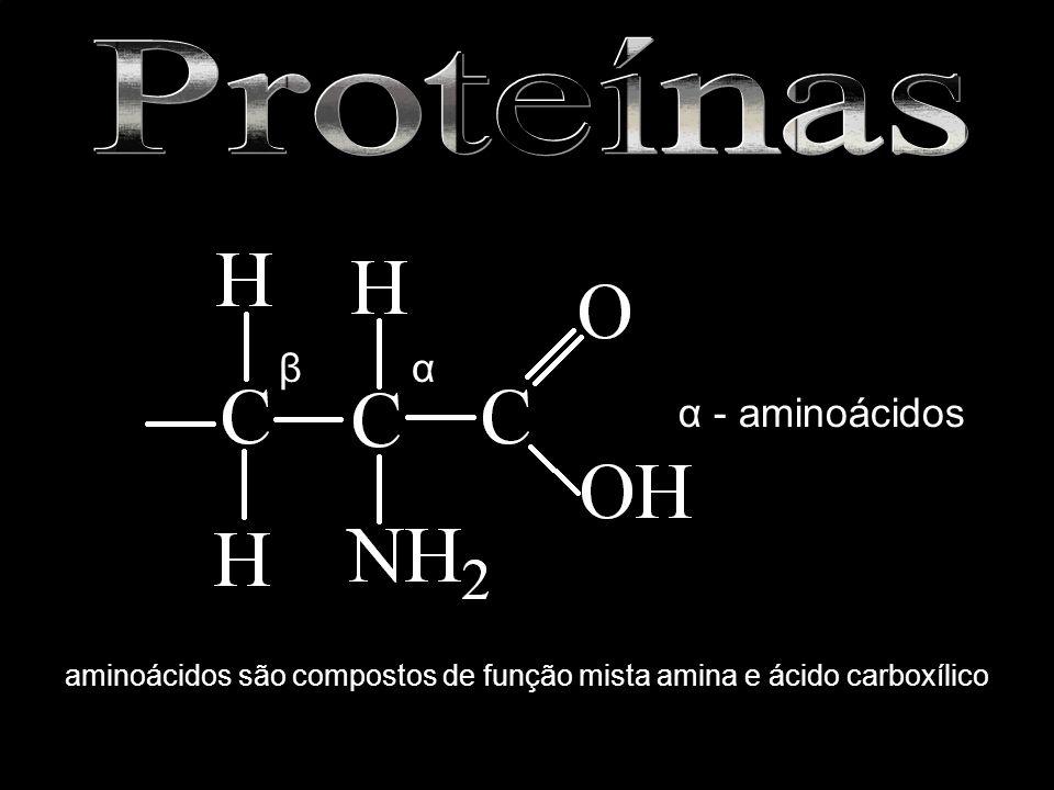 α - aminoácidos αβ aminoácidos são compostos de função mista amina e ácido carboxílico