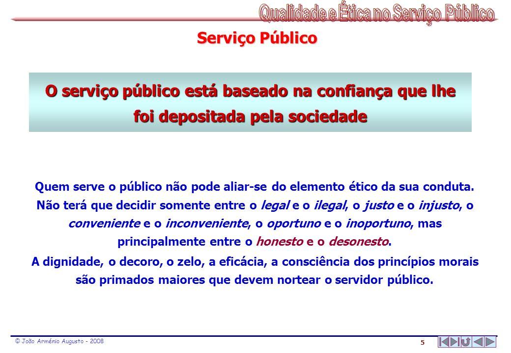 16 © João Arménio Augusto - 2008 CONTACTO COM O MUNDO VISUALVISUAL AUDITIVOAUDITIVO CINESTÉSICOCINESTÉSICO