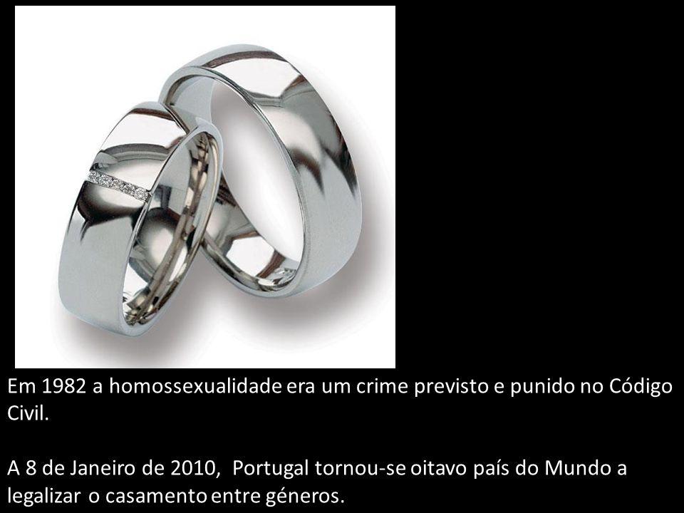 Em 1982 a homossexualidade era um crime previsto e punido no Código Civil. A 8 de Janeiro de 2010, Portugal tornou-se oitavo país do Mundo a legalizar