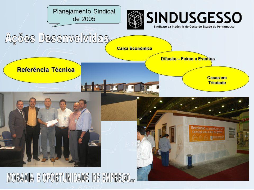 Referência Técnica Caixa Econômica Difusão – Feiras e Eventos Casas em Trindade Planejamento Sindical de 2005