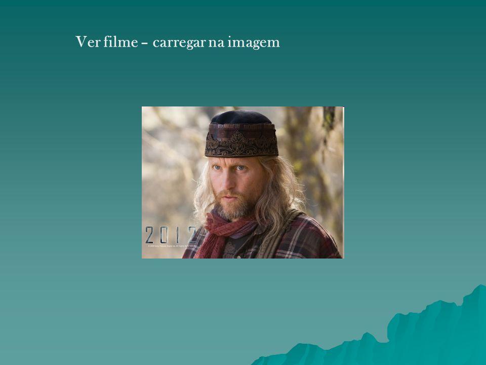 Ver filme – carregar na imagem