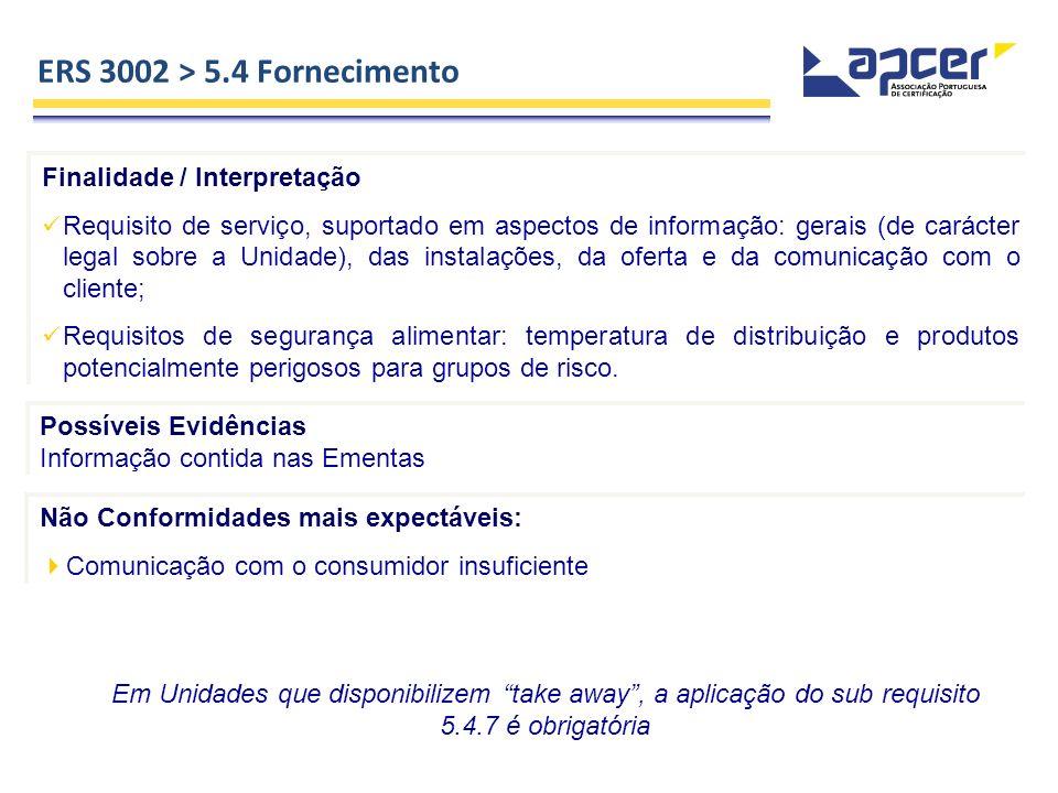 Finalidade / Interpretação Requisito de serviço, suportado em aspectos de informação: gerais (de carácter legal sobre a Unidade), das instalações, da