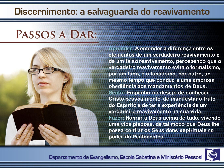 1º PASSO Compreender a Relação Entre Reavivamento e Obediência
