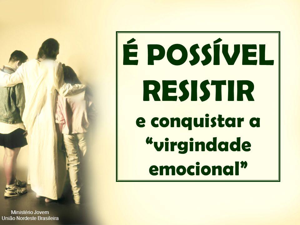 Ministério Jovem União Nordeste Brasileira Pressão: Se você for assim tão intransigente vai me perder. Resposta: Isso é uma ameaça? Perder alguém que