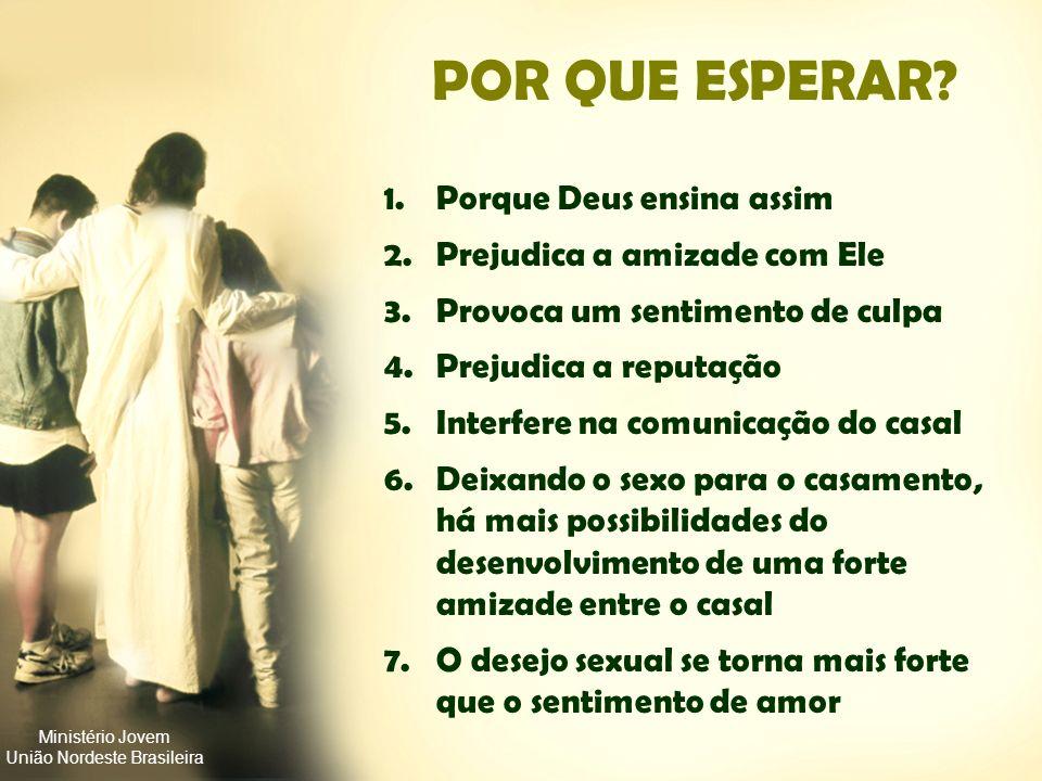 Ministério Jovem União Nordeste Brasileira 3. O MOMENTO CERTO CASAMEN TO