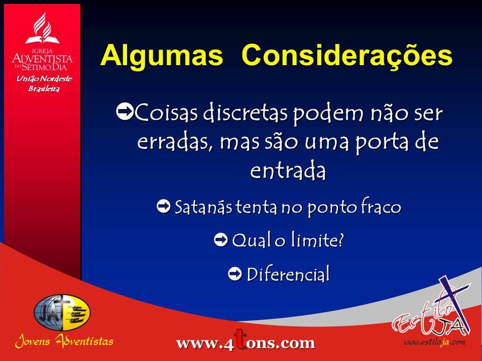Algumas Considerações òAssunto para ser tratado e compreendido com amor òCuidar com o julgamento União Nordeste Brasileira