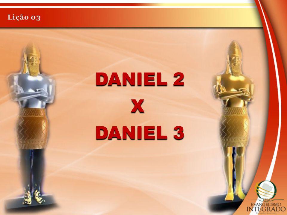 DANIEL 3 DANIEL 2 X