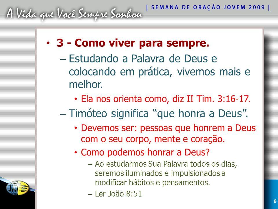 Conclusão – A vida que você sempre sonhou pode começar hoje se colocar em prática a vontade de Deus.