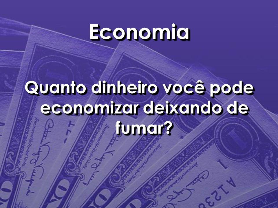 EconomiaEconomia Quanto dinheiro você pode economizar deixando de fumar?