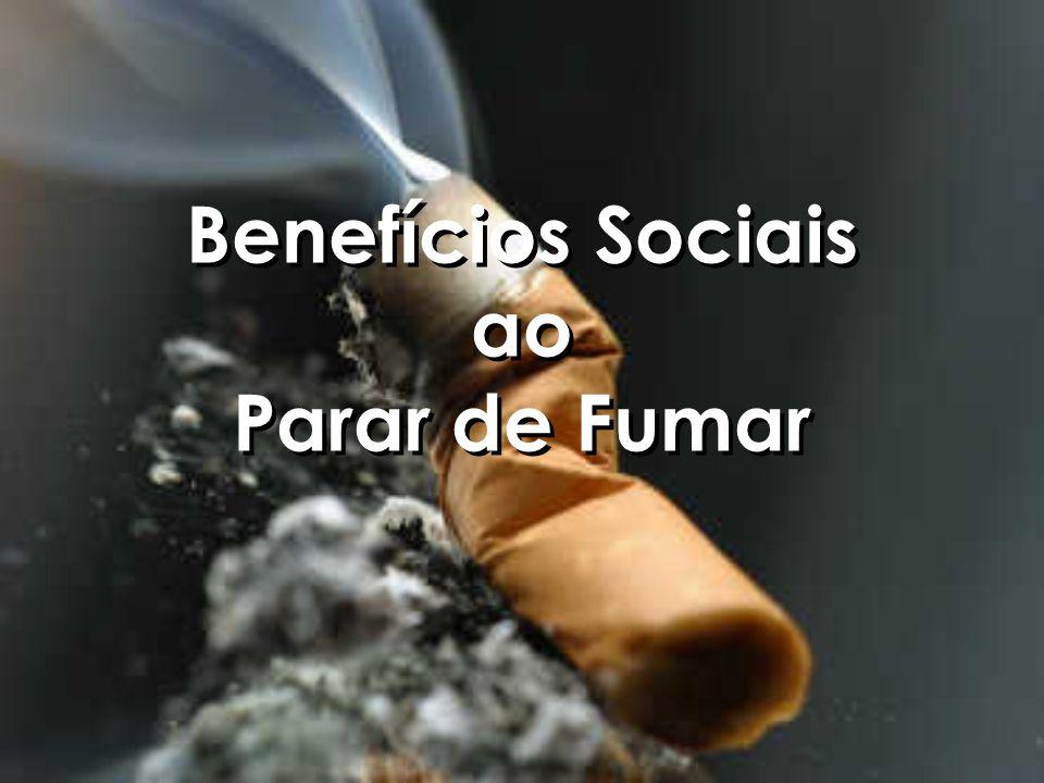 Benefícios Sociais ao Parar de Fumar