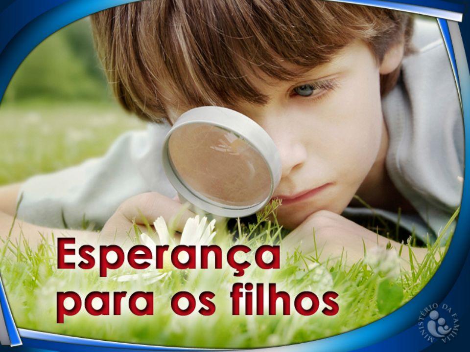 Os filhos são herança do Senhor, e o fruto do ventre do Seu galardão. Salmo 127:3