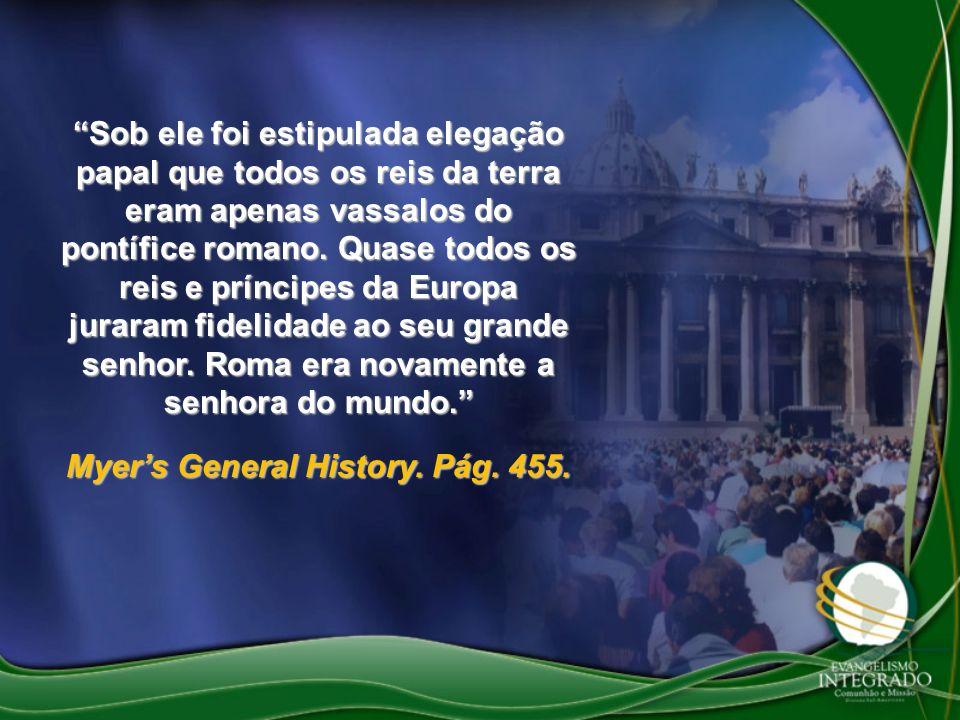 Sob ele foi estipulada elegação papal que todos os reis da terra eram apenas vassalos do pontífice romano. Quase todos os reis e príncipes da Europa j