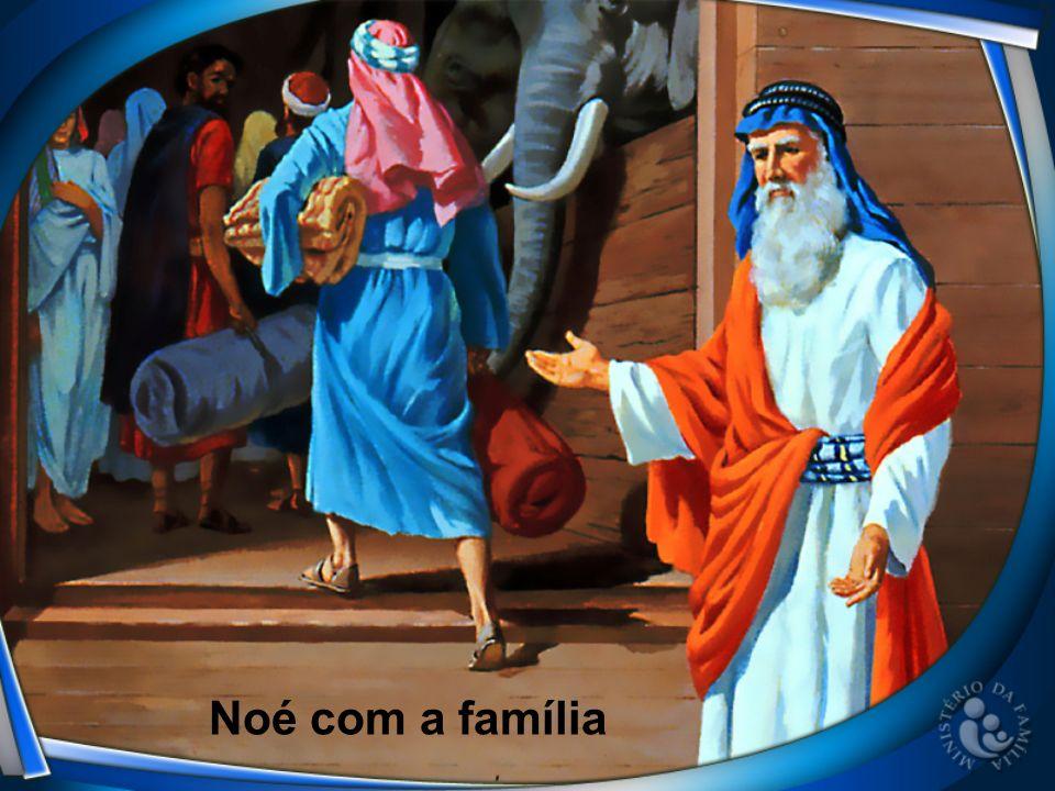 Noé com a família