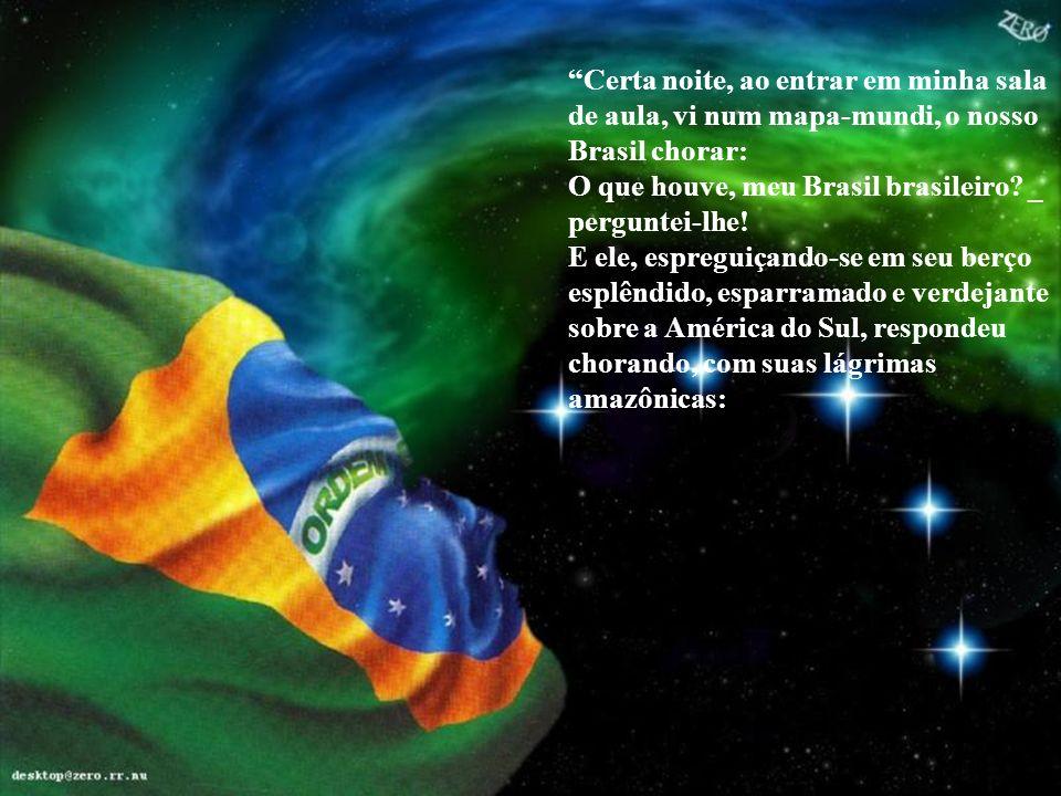 Vejam o texto dessa jovem, que vem a ser uma demonstração pura de amor à Pátria e uma lição a tantos brasileiros que já não sabem mais o que vem a ser