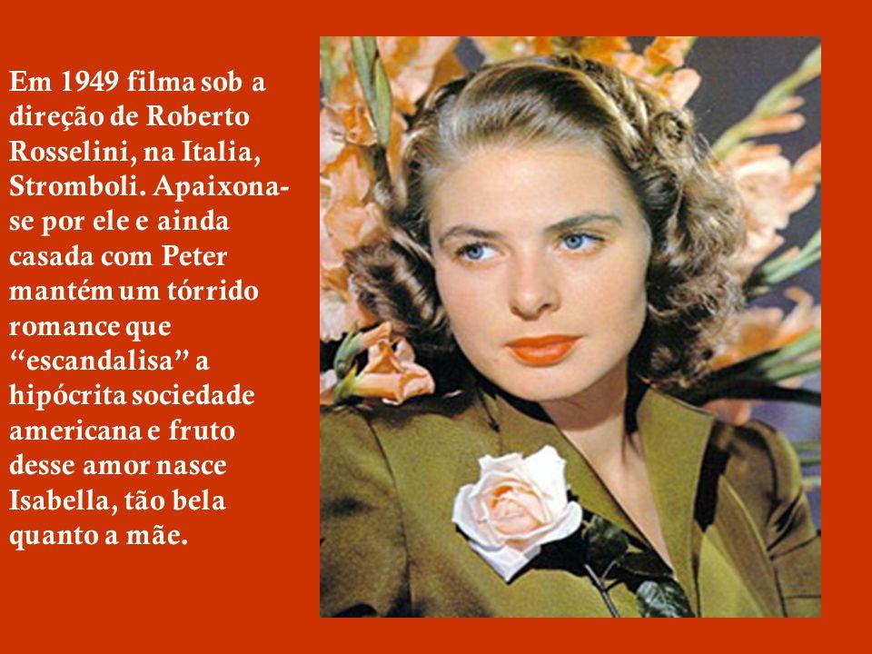 Ingrid atuou em cerca de 50 filmes e dentre eles: Notorius, Arco do Triunfo, Luz de Gas, Assassinato no Expresso do Oriente, Por Quem os Sinos Dobram,