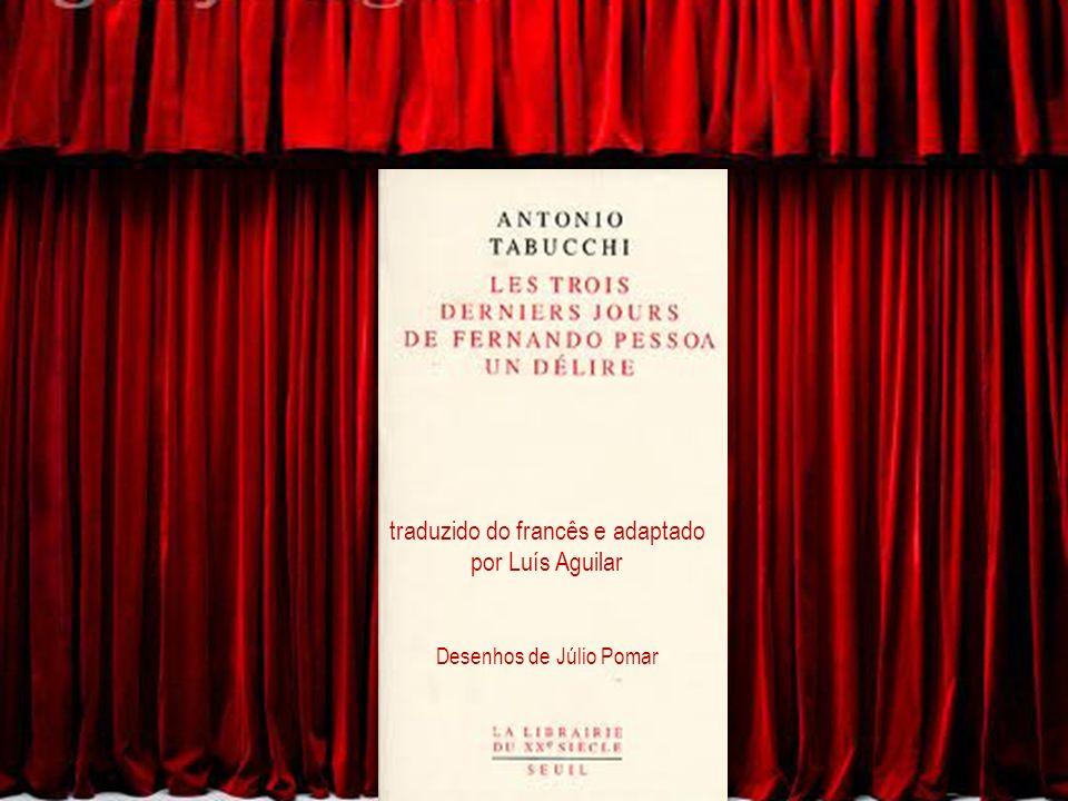 traduzido do francês e adaptado por Luís Aguilar Desenhos de Júlio Pomar