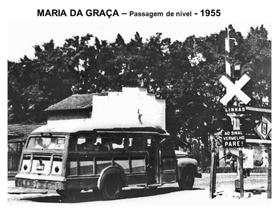 MARIA DA GRAÇA – Passagem de nível - 1955