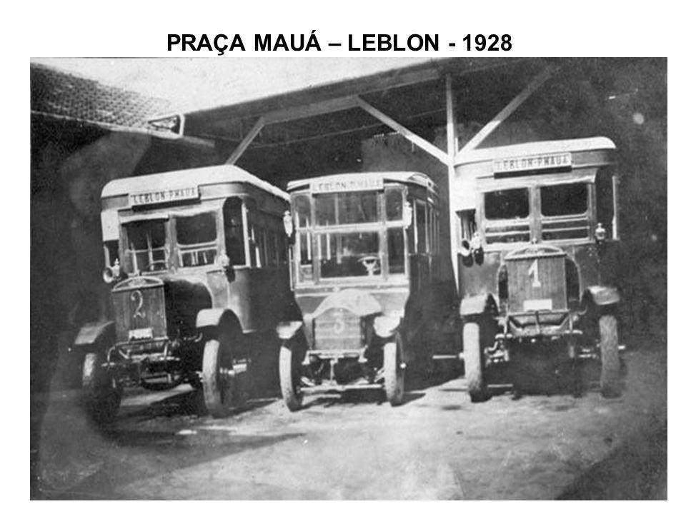 PRAÇA MAUÁ – LEBLON - 1928