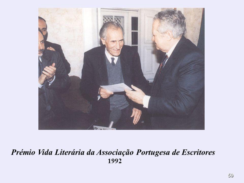 59 Prémio Vida Literária da Associação Portugesa de Escritores 1992