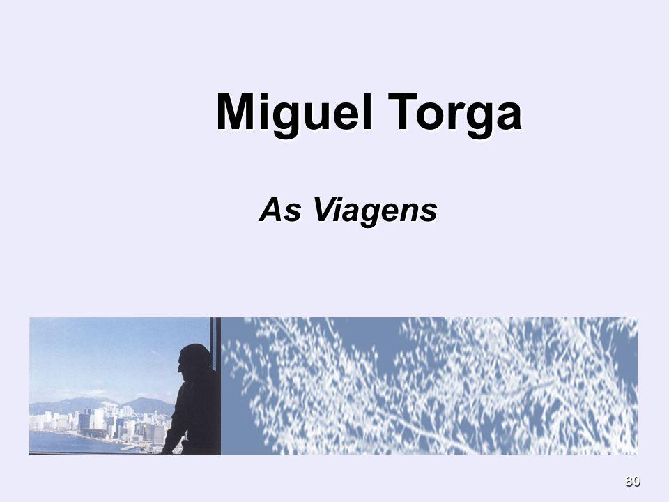 80 Miguel Torga Miguel Torga As Viagens As Viagens