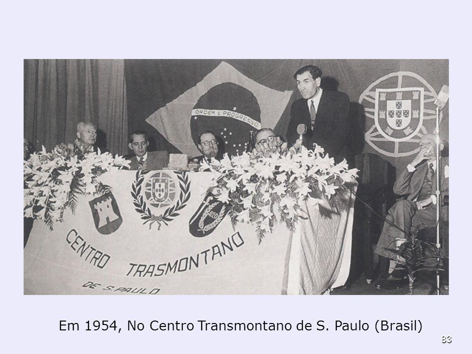 83 Em 1954, No Centro Transmontano de S. Paulo (Brasil)