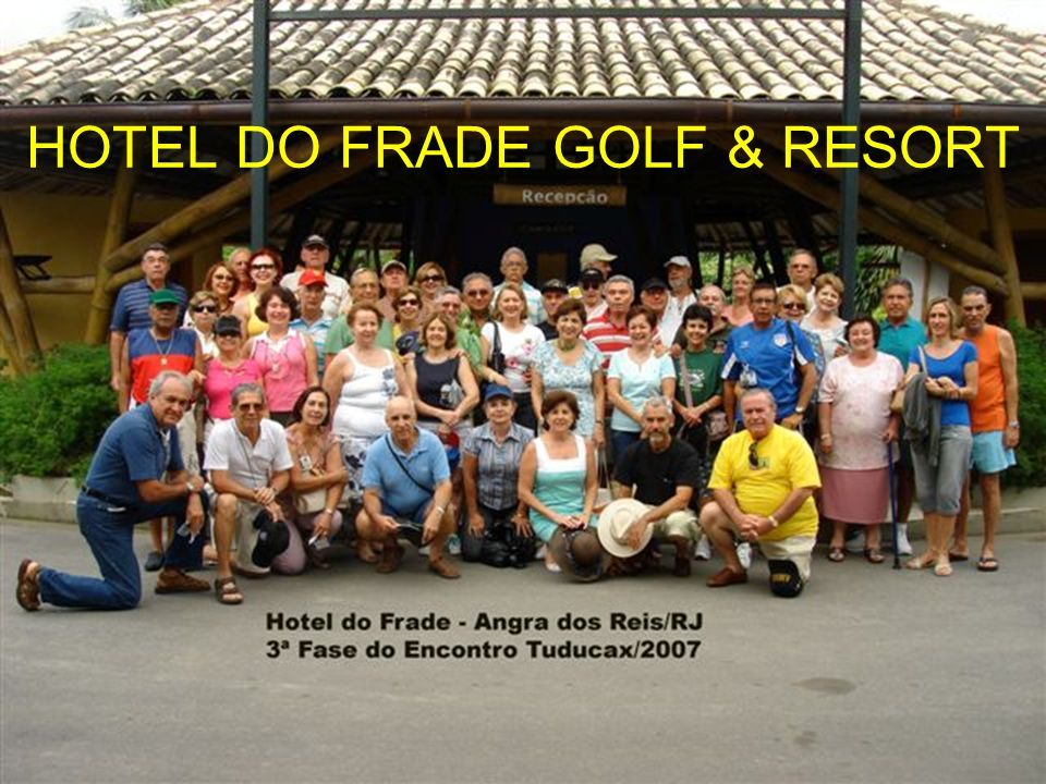 HOTEL DO FRADE GOLF & RESORT