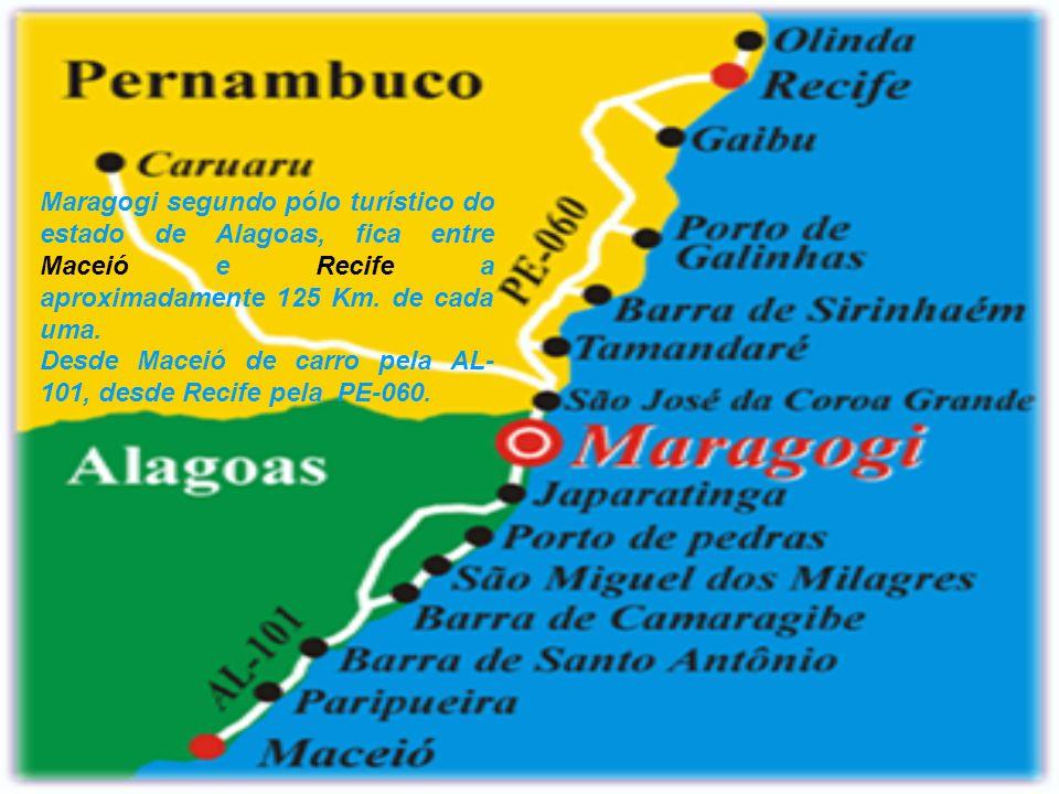 Maragogi segundo pólo turístico do estado de Alagoas, fica entre Maceió e Recife a aproximadamente 125 Km.