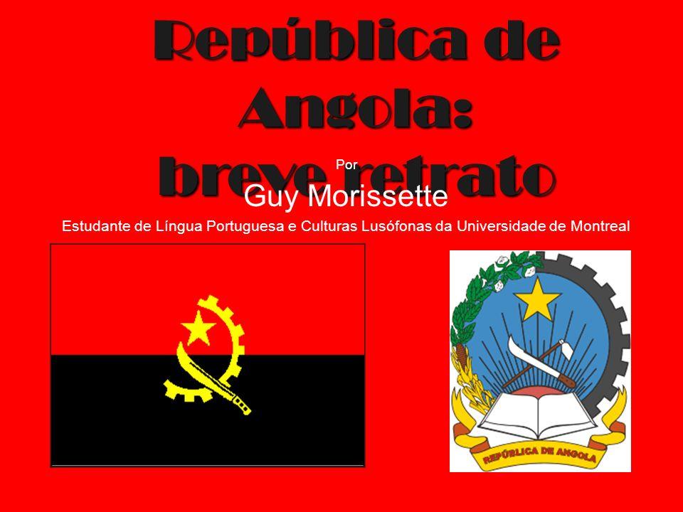 As maiores religiões Animismo: 47% Catolicismo: 38% Protestantismo: 15% Fonte: CIA World Factook, artigo sobre Angola, 2007